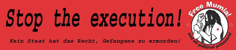 Free-Mumia-Banner stop the execution